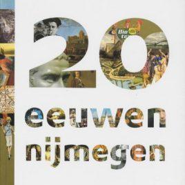 <em>20 Eeuwen Nijmegen</em>
