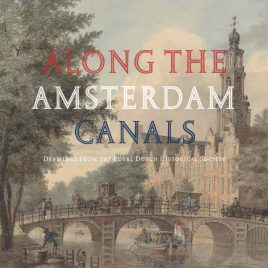 <em>Along the Amsterdam Canals</em> – Leonoor van Oosterzee & Bert Gerlagh