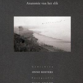 <em>Anatomie van het slik</em> – Onno Kosters & Dick Groot