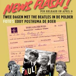 <em>Yeah! Yeah! Yeah! Twee dagen met The Beatles in de polder (Speciale Editie)</em> – Eddy Posthuma de Boer
