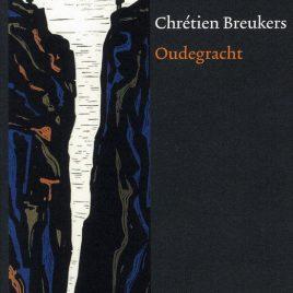 <em>Oudegracht</em> – Chrétien Breukers