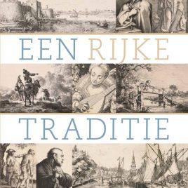 <em>Een rijke traditie – twee eeuwen Nederlandse prentkunst uit privébezit</em>