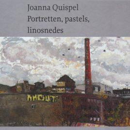 <em>Joanna Quispel: portretten, pastels, linosnedes</em>