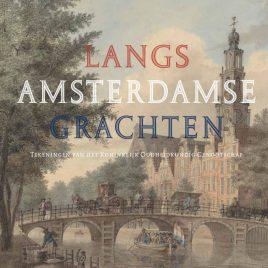 <em>Langs Amsterdamse grachten</em> – Leonoor van Oosterzee & Bert Gerlagh
