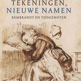 <em>Rembrandt en tijdgenoten: oude tekeningen, nieuwe namen </em>– Peter Schatborn