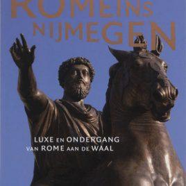 <em>Romeins Nijmegen</em>– P. van der Heijden