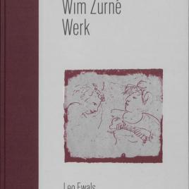 <em>Wim Zurné, Werk</em> – Leo Ewals (Luxe editie: gesigneerd exemplaar van <em>Werk</em> + prent <em>Zwemmende Hond</em>)