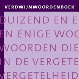 <em>Verdwijnwoordenboek, duizend en enige woorden die in de vergetelheid zijn geraakt</em> – Ton den Boon