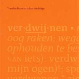 <em>Verdwijnwoordenboek</em> – Ton den Boon & Julius ten Berge