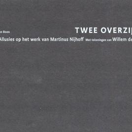 <em>Twee Overzijden</em> – Willem den Ouden & Ton den Boon
