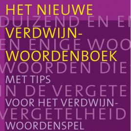 <em>Het nieuwe verdwijnwoordenboek</em> – Ton den Boon