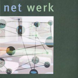 <em>Net Werk</em> – Henk van den Bosch
