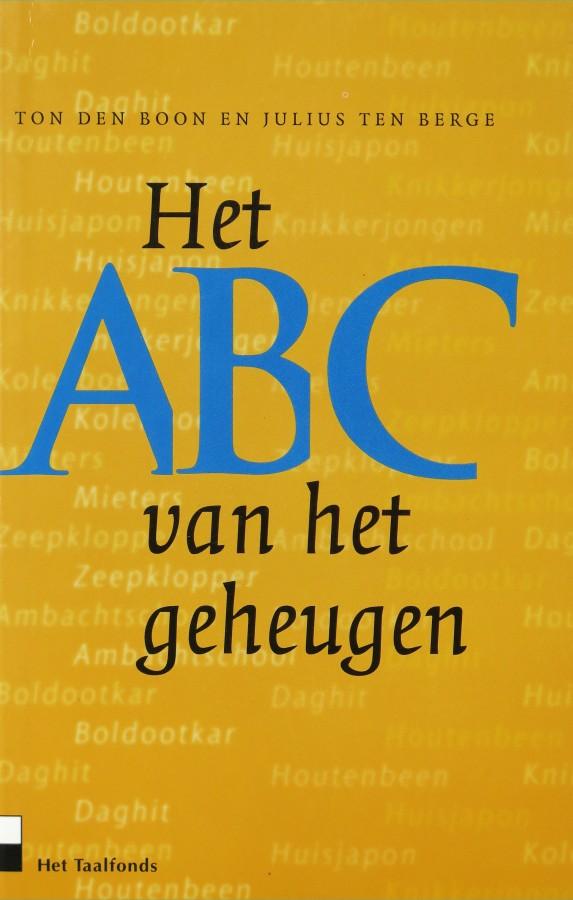 Ton den Boon & Julius ten Berge - Het ABC van het geheugen