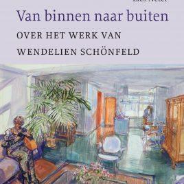 <em>Van binnen naar buiten Over het werk van Wendelien Schönfeld</em>– Lies Netel