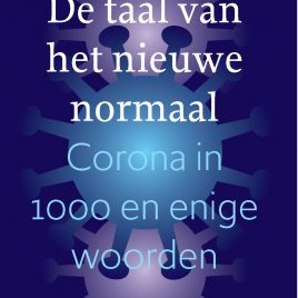 <em> De taal van het nieuwe normaal</em> – Ton den Boon